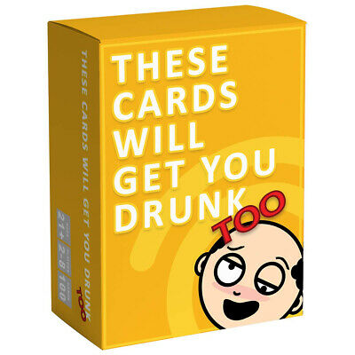 2019 Edition These Cards Will Get You Drunk TOO- Party Game Exploding Cat Card
