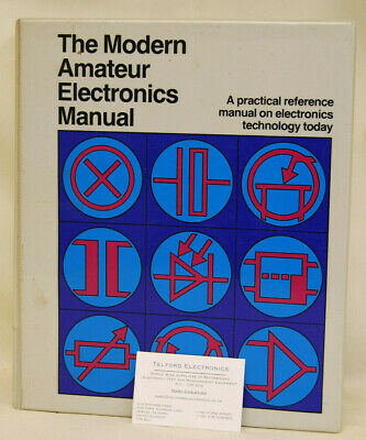 The Modern Amateur Electronics Manual A Practical Reference