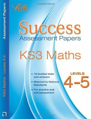 Letts Key Stage 3 Success - Maths Levels 4-5: Assessment Papers By Bob Hartman