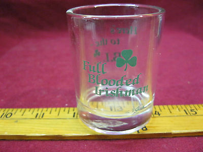 Shot Glass Full Blooded Irishman Here's to the FBI
