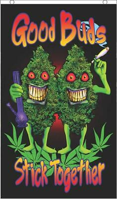 GOOD BUDS STICK TOGETHER - WEED FLAG - 3 x 5 FEET WALL HANGING - F-4U