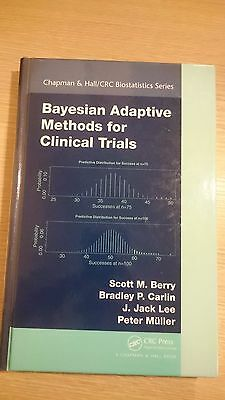 Bayesian Adaptive Methods for Clinical Trials - Ex Library Book, very good