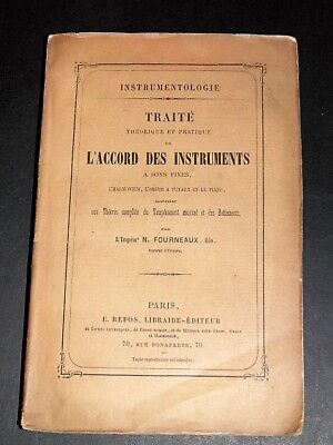 FOURNEAUX Traité Accord des Instruments à sons fixes HARMONIUM PIANO ORGUES 1867