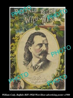 8x6 HISTORIC PHOTO OF WILLIAM CODY BUFFALO BILL WILD WEST SHOW POSTER c1900 6