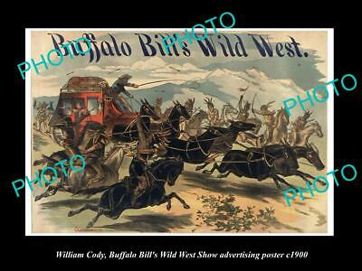 8x6 HISTORIC PHOTO OF WILLIAM CODY BUFFALO BILL WILD WEST SHOW POSTER c1900 14