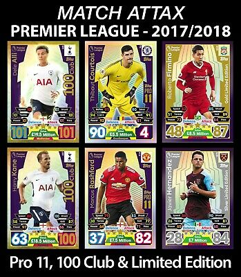 Match Attax 2017/18 17/18 Pro 11, LIMITED EDITION LE and 100 Hundred CLUB EXTRA