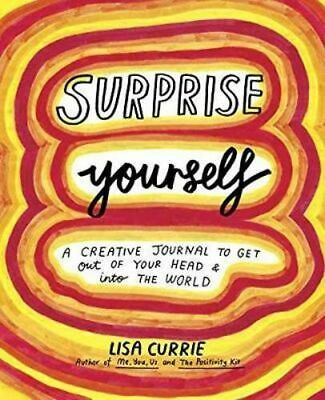 NEW Surprise Yourself By Lisa Currie Paperback Free Shipping