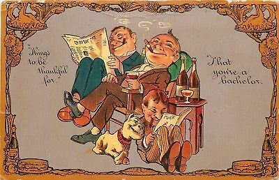 Things to Be Thankful For: You're a Bachelor~Newspaper~Cigar~Bulldog~Wine~1908