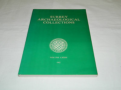 Surrey Archaeological Collections Volume 73 1982 Society Guildford R Hanworth