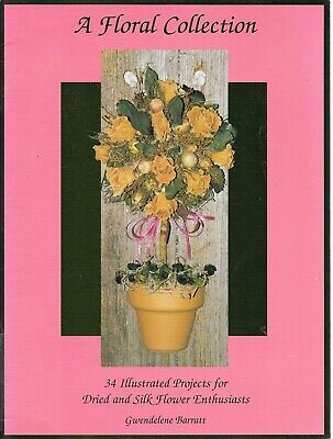 Author signed floral collection book illustrated projects for dried/silk flowers