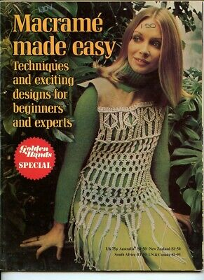 Macrame Made Easy, Golden Hands Special, Techniques and designers -Vintage, 1973