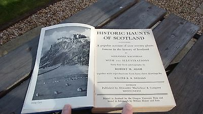 HISTORIC HAUNTS OF SCOTLAND by ALEXANDER MACLEHOSE - ILLUSTRATED - 1936