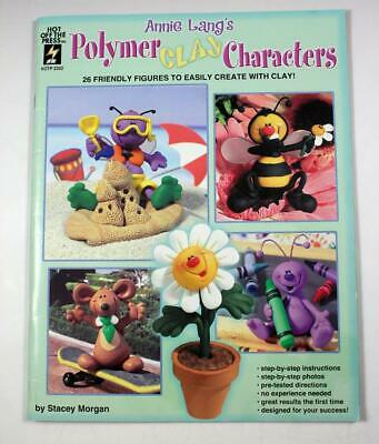 Annie Lang's Polymer Clay Characters by Lang Annie (2003, Paperback)