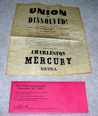 """""""the Union Is Dissolved! December 20, 1860"""" Historical Document Company New"""