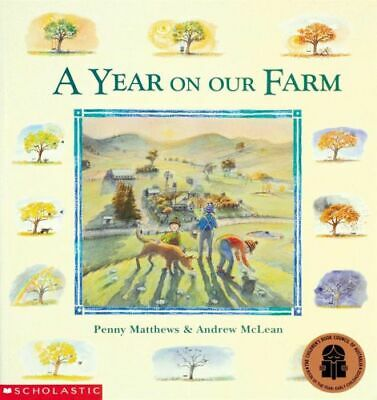 NEW A Year on Our Farm By Penny Matthews Paperback Free Shipping