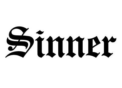 Every Saint Has A Past Every Sinner Has A Future Decal Sticker #350