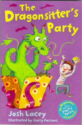 THE DRAGONSITTER'S PARTY Josh Lacey Brand New paperback 2015 Childs Collectable
