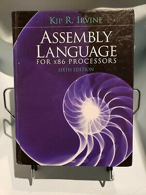 ASSEMBLY LANGUAGE FOR X86 Processors by Kip R  Irvine (2010