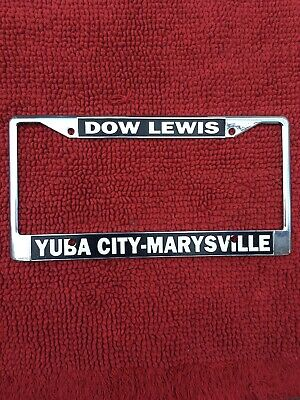 Yuba City Marysville Ca Dow Lewis Dealership License Plate Frame Tag Metal VTG