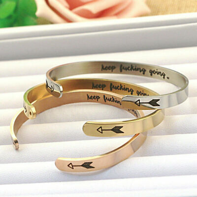 keep fucking going Inspirational Bracelet Cuff Open Bangle Engraved INS HOT Gift