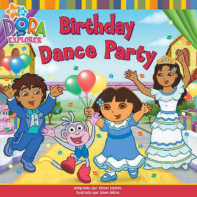 The Birthday dance party (Dora the Explorer) Paperback