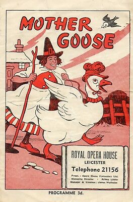 LEICESTER ROYAL OPERA HOUSE 1940's 'MOTHER GOOSE' PROGRAMME. BILL FRASER.