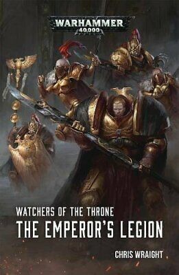 Chris Wraight - Watchers of the Throne