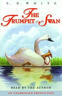 NEW - The Trumpet of the Swan (4 CD Set) by White, E. B.
