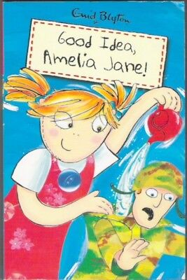 GOOD IDEA AMELIA JANE! Enid Blyton paperback 2001 Classic Childrens Collectable