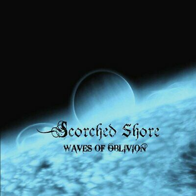 Scorched Shore - Waves Of Oblivion New Cd