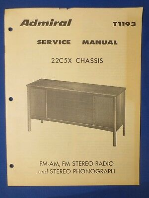 Admiral 22C5X T1193 Radio Phono Service Manual Factory Original The Real Thing