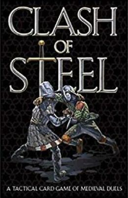 Clash of Steel - A Tactical Card Game of Medieval Duels