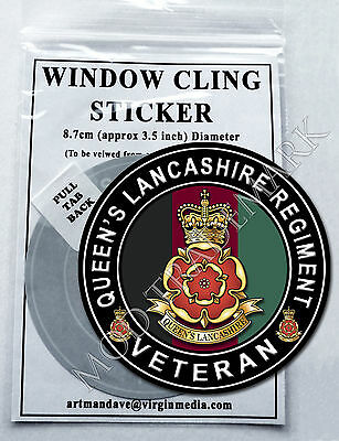 QUEEN'S LANCASHIRE REGIMENT, VETERAN, WINDOW CLING STICKER  8.7cm Diameter