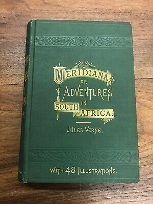 1874 Jules Verne 1St Edition Meridiana 3 Englishmen & 3 Russians In South Africa