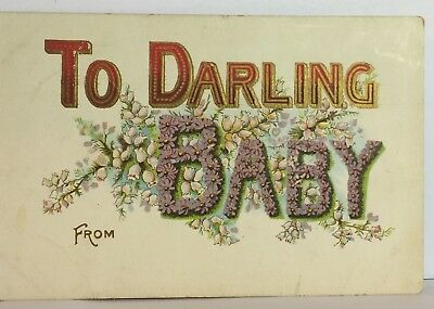 Postcard To Darling Baby Antique Floral Posted 8-21-1908 Vintage
