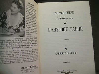 """""""SILVER QUEEN: THE FABULOUS STORY OF BABY DOE TABOR"""" by Caroline Bancroft *NICE!"""