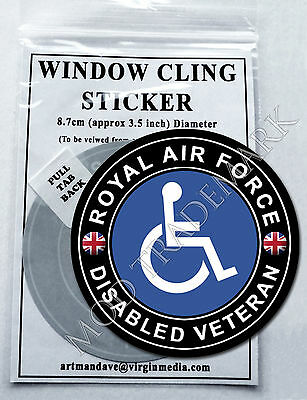 ROYAL AIR FORCE, RAF,  DISABLED VETERAN WINDOW CLING STICKER  8.7cm Diameter