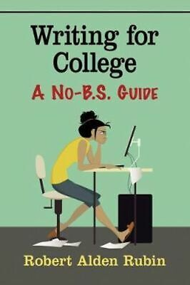 NEW Writing for College By Robert Rubin Paperback Free Shipping