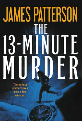 The 13-Minute Murder by James Patterson (eBooks, 2019)