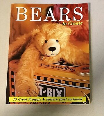 bears to create - 15 projects pattern sheet included teddy teddies sewing