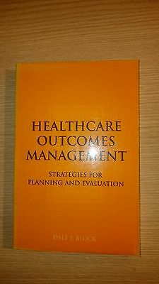 Healthcare Outcomes Management: Strategies - Ex Library Book, very good