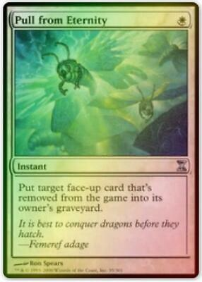 1x PULL FROM ETERNITY Magic the Gathering MTG NM Time Spiral