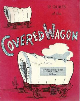 12 Quilts of the Covered Wagon Vintage Paperback Booklet w/ Instructions