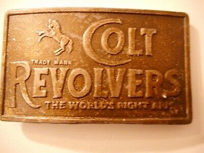 Vtg Brass Belt Buckle Colt Revolvers The World's Right Arm