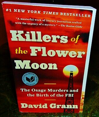 The Killers Of The Flower Moon Pb Book By David Grann