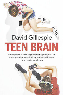 Teen Brain By David Gillespie