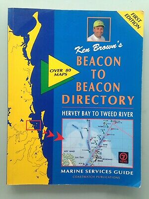 Beacon to Beacon: Hervey Bay to Tweed River SIGNED by Ken Brown!! First Edition.