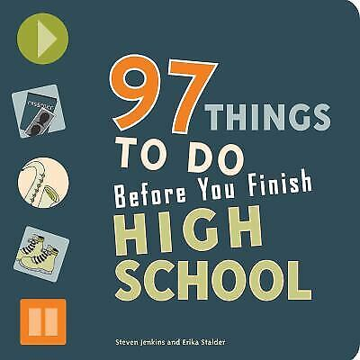 97 Things to Do Before You Finish High School-ExLi