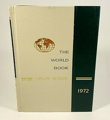 The World Book Encyclopedia Yearbook - 1972 Hardcover