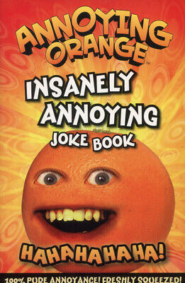 Annoying Orange insanely annoying joke book (Paperback / softback)